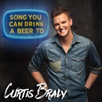 Song You Can Drink A Beer To 'Curtis Braly'