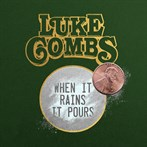 Luke Combs 'When It Rains It Pours'