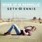 Seth Ennis 'Woke Up in Nashville '
