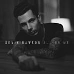 Devin Dawson 'All On Me'