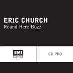 Eric Church 'Round Here Buzz'