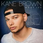 Kane Brown  'What Ifs (Feat Lauren Alaina)