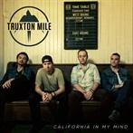 Truxton Mile  'California In My Mind'