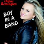 Dallas Remington 'Boy In A Band'