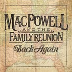 Mac Powell and the Family Band 'Back Again'