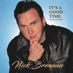 Nick Brennan 'It's A Good Time To Fall In Love'