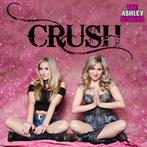he Ashley Sisters  'Crush'