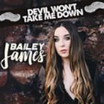 Bailey James 'Devil Won't Take Me Down'