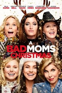 A Bad Mom's Christmas - Now Playing on Demand