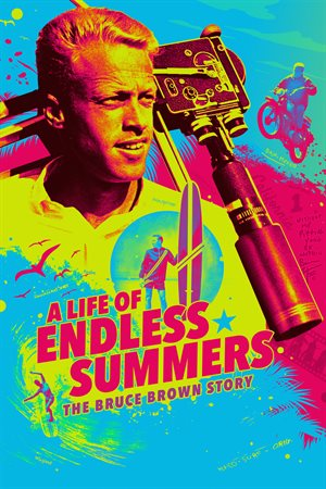 Life of Endless Summers, A: The Bruce Brown Story